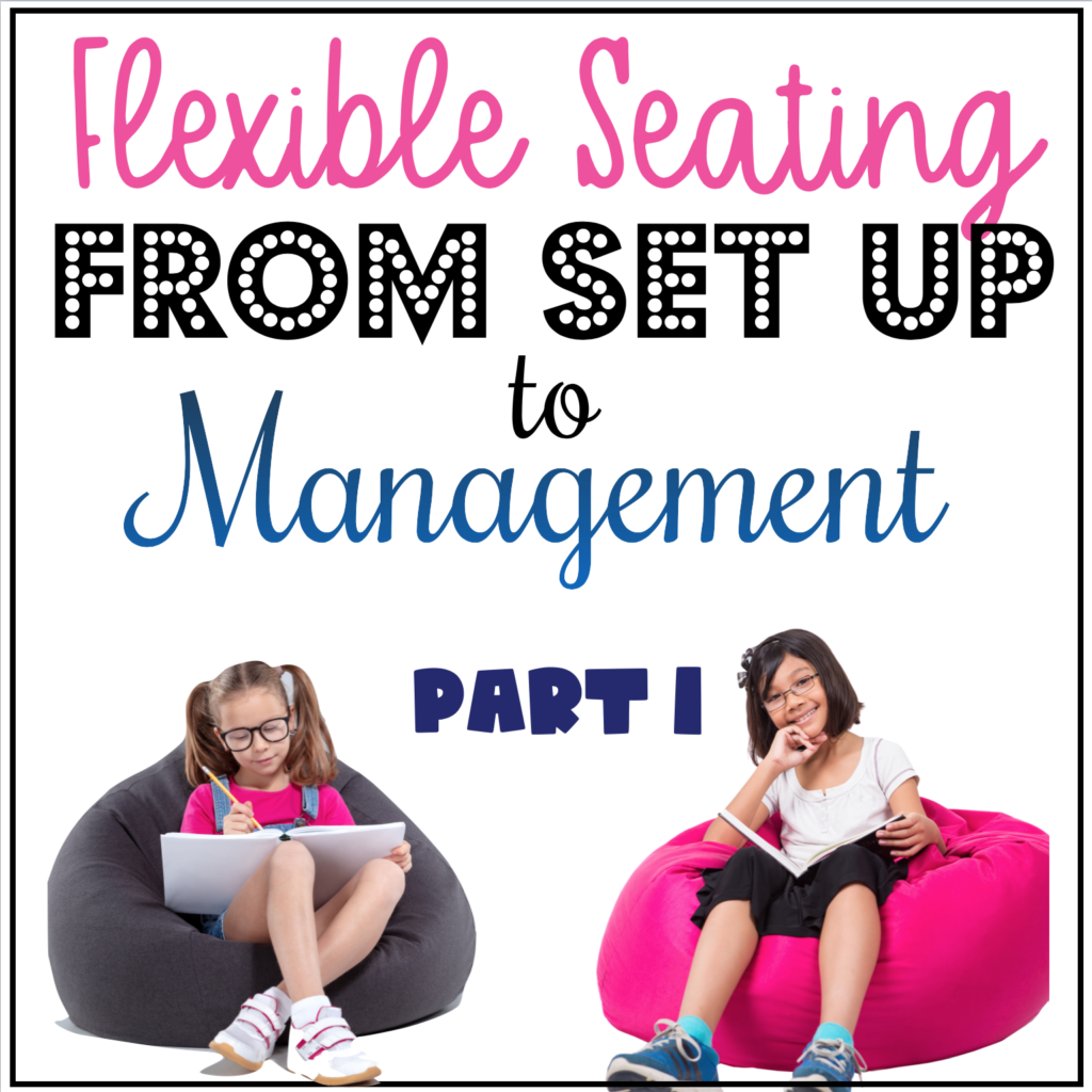Flexible Seating from Setup to Management Part 1 Header Image
